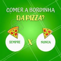 Dilemas da vida! Hahaha 😝 Conta pra gente de qual time você é! #pizza #ahazou #enquete