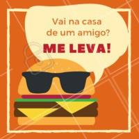 Vai na casa do seu amigo? Então peça aquele hambúrguer delivery! #hambúrguer #ahazou #delivery