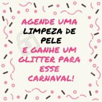 Faça uma limpeza de pele e ganhe um glitter para curtir esse carnaval bem brilhosa! #carnava #ahazou #brilho #limpezadepele #promocao