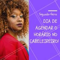 Segunda-feira é dia, você já agendou o seu horário? #segundona #agendeseuhorario #ahazou #cabeleireiro