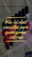 Gente que ama colorir a vida 😍 #manicure #pedicure #ahazou #esmaltes #motivacional