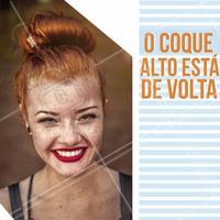 Aposte em coques altos bagunçadinhos para o dia a dia, e para datas especiais venha fazer seu penteado conosco!  #coque #cabelo #ahazou #beleza