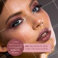 Olheiras? Nunca mais! 👋💁 Aproveite esse passo a passo de 5 #dicas e aproveite para ficar linda! #make #xoolheiras #ahazoubeleza