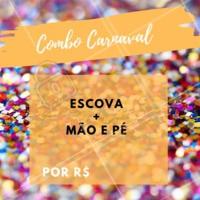 Aproveite o combo Carnaval e agende seu horário! ❤️️ #horario #agenda #manicure #unhas #pedicure #escova  #ahazou #cabelo