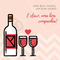 Existe algo melhor que isso? Traga o seu amor, e venha jantar com a gente! #massa #vinho #ahazoutaste #comidaitaliana #amor