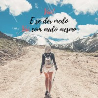 Vai com medo mesmo, mas VAI! 😁❤️ #frases #ahazou #motivacional