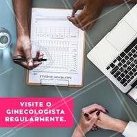 Para manter sua saúde em dia, visite seu ginecologista regularmente!  #dicas #mulher #ahazou #ginecologia