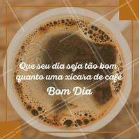 Desejo a você um ótimo dia.  ☕ #cafe #bomdia #ahazou #soucafelover