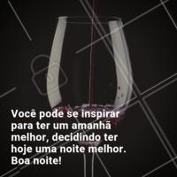 Se inspire antes de dormir! 🍷  #boanoite #vinho #ahazoubar #inspiraçao