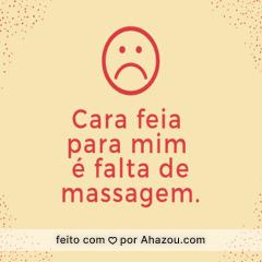 Não fique de cara feia...agende sua massagem. 🙁➡💆➡🙂 #engraçado #ahazoumassagem #massagem