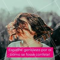 Bora espalhar gentileza por aí?❤️️ #gratidao #ahazou #frases #motivacional
