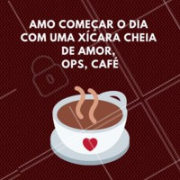 Ops, cheia de café 😄 Bom dia! #bomdia #ahazou #cafe #frases
