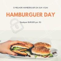 Aproveite o nosso Hamburguer Day! Qualquer burger, é isso mesmo, pode escolher o seu preferido que ele sai por apenas R$XX. #burger #hamburgueria #ahazouburger #promocao