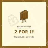É isso aí, 2 sorvetes pelo preço de 1!!! Traz o crush, os amigos, e aproveite! #sorveteria #picole #ahazou #amosorvete #2por1