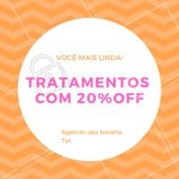 Aproveite nossa semana promocional de tratamentos com 20% off. Queremos você ainda mais linda e bem cuidada! Agende seu horário. #tratamentos #promocao #ahazoubeleza #20off
