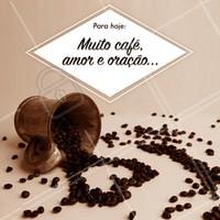 Fórmula mágica pra vida 🙏 #cafe #amor #ahazou #oraçao #bomdia