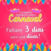 Faltam apenas 3 dias para o Carnaval! Quem tá ansioso? 🎉🎉 #carnaval #ahazou
