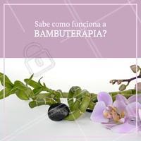 A bambuterapia é uma técnica de origem francesa que mistura os dois benefícios: estético e de bem-estar. Consiste na utilização de bambus de diferentes tamanhos. Vem tornando-se uma grande aliada das mulheres, principalmente, pois além de relaxar, a massagem promete reduzir medidas e remodelar o corpo.  Para o lado estético, afirma-se que a bambuterapia é mais eficiente que a drenagem linfática, pois os pedaços de bambu na massagem elimina ainda mais o tecido adiposo.🕉 #bambuterapia #ahazou #terapia #alternativa