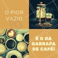 Esse vazio ninguém gosta de sentir, não é mesmo? Vem pra cá então, estamos abertos de XXXX à XXXX das XXh às XXh. #cafe #bomdia #ahazou #louosporcafe