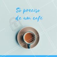 Bom dia! De manhã só preciso de um café #cafe #ahazou #bomdia #manha
