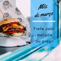 Só no mês de março, aproveite! #promoçao #hamburguer #ahazou #frete #metade do preto #delivery