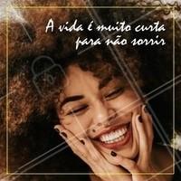 Sorria sempre! #motivacional #ahazou #inspiracao #sorriso #smile