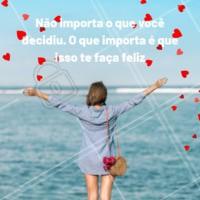 Tome a decisão que o seu coração escolheu. #vida #fe #ahazou #ensinamentos