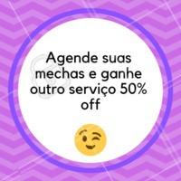 Agende suas mechas e ganhe outro serviço com 50% off #cabelo #ahazou #cabelofeminino #mechas