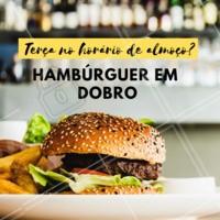Aqui é assim: terça-feira no almoço temos hambúrguer em dobro. Não vai perder essa, né? #hamburguer #ahazou #emdobro #hamburgueria #terçafeira