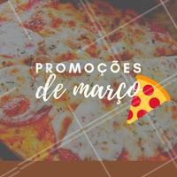Confira as promoções da nossa pizzaria para o mês de Março! #ahazou #promoção #pizzaria #março