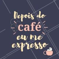 Antes de qualquer coisa, café! Hahah #café #ahazou #loucosporcafé