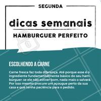 Todo dia uma dica pra você fazer um hambúrguer perfeito! 🍔🍔🍔 #dica #hamburguer #ahazou