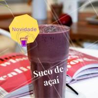 Novidade no cardápio: temos suco de açaí! Venha experimentar e se deliciar! #açai #ahazou #sucodeaçai #suco #novidade #cardapio