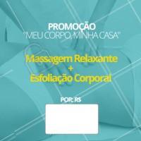 """Promoção """"meu corpo, minha casa"""" Não perca essa promoção!Agende já seu horário! #esteticacorporal #ahazou #massagem"""