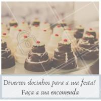 Não vai perder essa, né?! Vem fazer sua encomenda! #docinhos #ahazou #meubriefing #festa