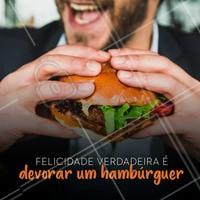 Vocês concordam? #hamburguer #felicidade #ahazou #ahazoutaste #gastronomia