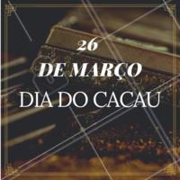 Para os amantes do chocolate: feliz dia do cacau! 26 de Março: Dia do Cacau 🍫   #diadocacau #ahazou #chocolate #gastronomia #doce