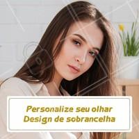 Já agendou o seu horário? O design de sobrancelhas irá deixar seu olhar iluminado e trazer brilho a sua vida. #sobrancelhas #ahazousobrancelhas #design