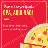 Neste mês de março a promoção é exclusiva! Vem pra cá! #ahazou #food #delicia #outonoesempreigual #promocao #pizza