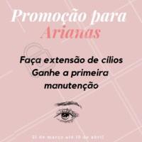 Promoção especial para as nossas clientes arianas ❤️️ Não perca e agende logo sua extensão de cílios! #promoçao #ahazou #cilios #extensaodecilios #aries #ariana #signo