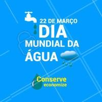 Vamos comemorar essa data com consciência! #diamundialdaágua #ahazou