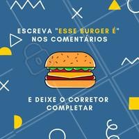 Vamos brincar? 🤣 Coloca aqui nos comentários seu resultado!   #burger #ahazoutaste #delicia #food