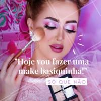 Quem mais fala isso, vai ver e já fez uma super make? Hahaha #maquiagem #ahazou #diadamentira #1deabril #abril