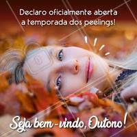 Agora sim! Aproveite a melhor época do ano para fazer o seu peeling! 🍁 #peeling #esteticafacial #ahazou #outono
