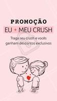 Chama o(a) crush e venham aproveitar juntos nossas promoções exclusivas! #promoçao #ahazou #promocional