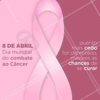 É dia de se conscientizar! Dia mundial do combate ao Câncer  #8deabril #ahazou #combateaocancer