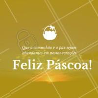 Uma  Feliz Páscoa cheia de PAZ e COMUNHÃO para todos os meus amigos e clientes! #pascoa  #ahazou #felizpascoa  #paz #comunhão