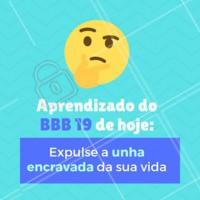 Olha o BBB fazendo a gente refletir 😂 #podologia #ahazou #bbb #engracado