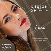 Esta Páscoa está recheada de promoções!  Aproveite e agende seu horário  #pascoa #ahzpascoa #promoção #design #sobrancelha