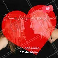 Viva o amor mais lindo e puro desse mundo! 💖 #diadasmaes #beleza #ahazou #amor #frase